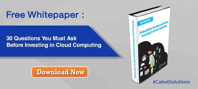 Free Whitepaper: 30 Questions You Must Ask Before Investing in Cloud Computing