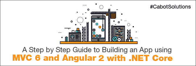 How to Build an App using MVC 6 and AngularJS 2 with  NET Core