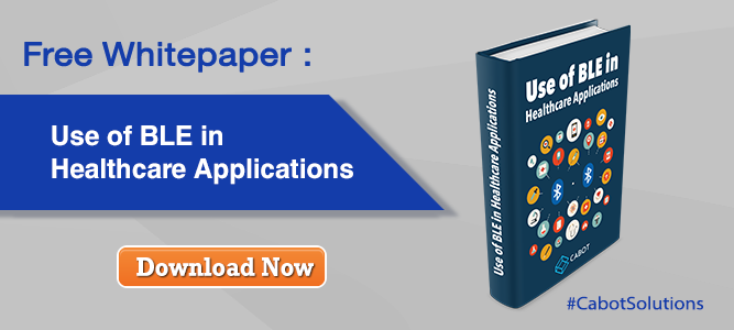 Free Whitepaper: Use of BLE in Healthcare Applications