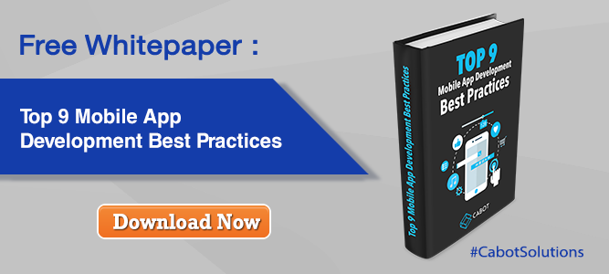 Free Whitepaper: Top 9 Mobile App Development Best Practices