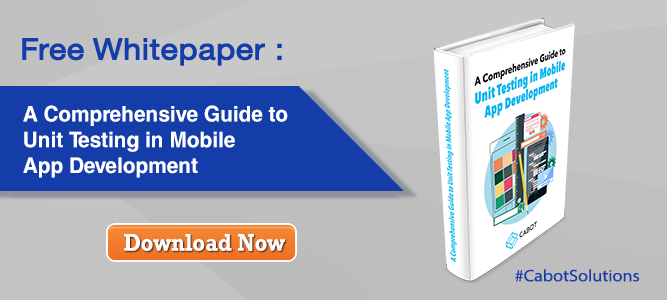 Free Whitepaper: A Comprehensive Guide to Unit Testing in Mobile App Development