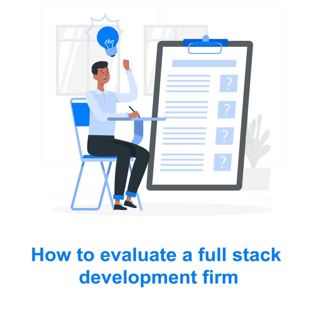 how to evaluate a full stack development team