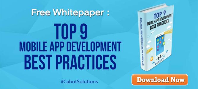 Free Whitepaper: Top 9 Mobile App Development Best Practices